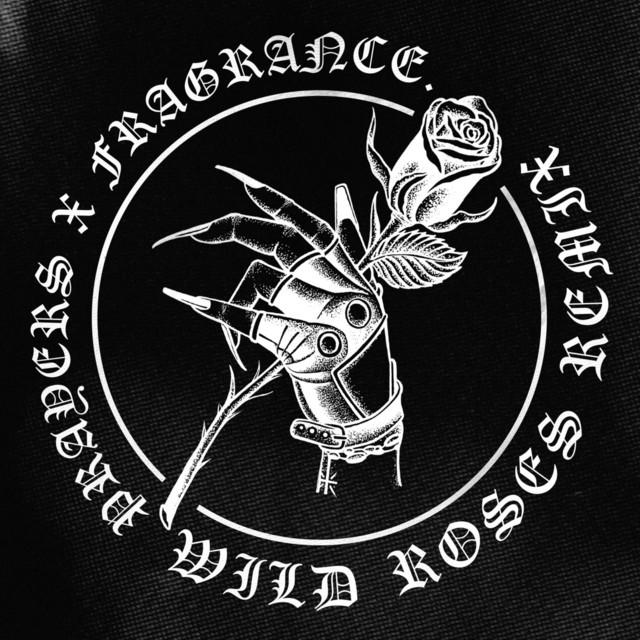 Wild Roses (Fragrance Remix)