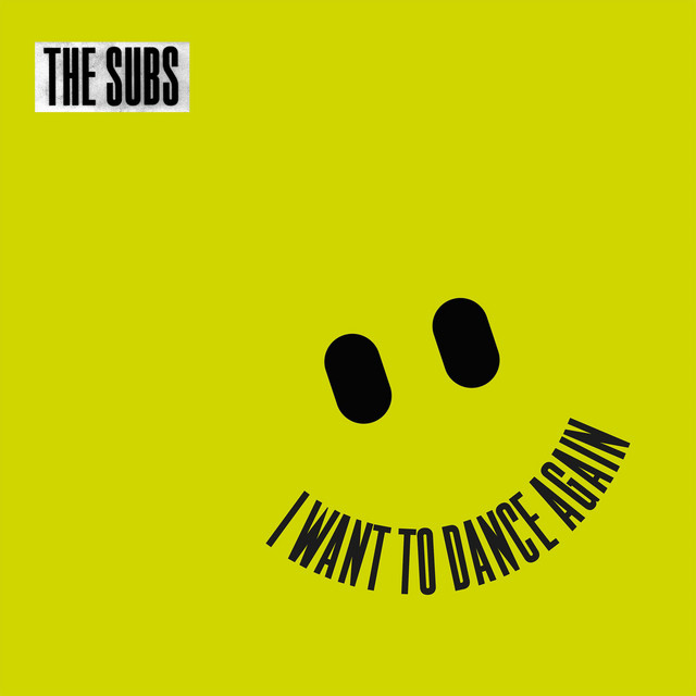 I Want to Dance Again - The Subs | Listen now!