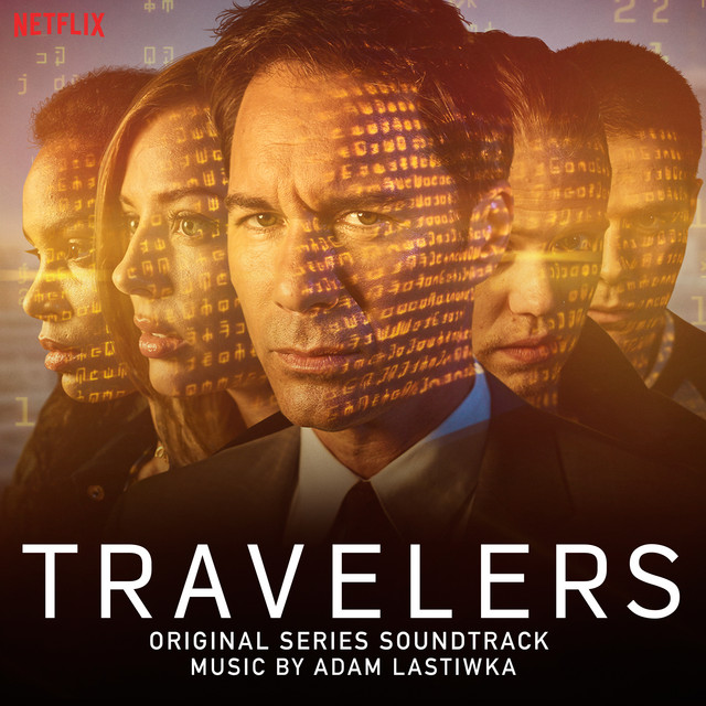Travelers (Original Series Soundtrack)