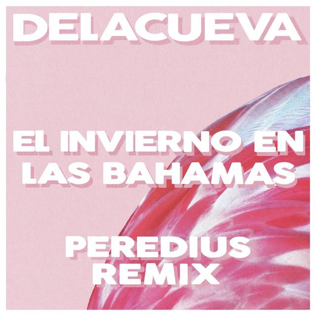 El Invierno en Las Bahamas (Peredius Remix)