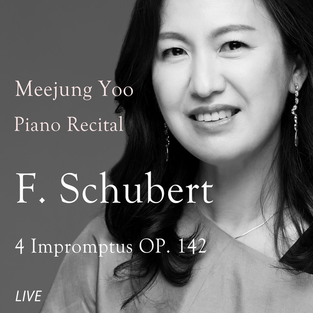 Album cover for Meejung Yoo Piano Recital - F. Schubert(Live) by Franz Schubert, Meejung Yoo