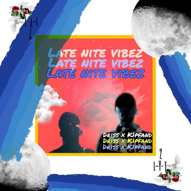 Late Nite Vibez