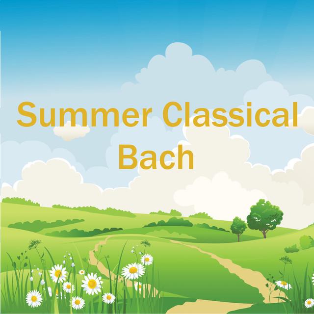 Summer Classical: Bach