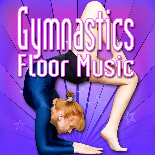 Gymnastics Floor Music Music To Perform Gymnastics By Music For