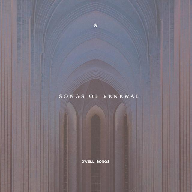 Dwell Songs, Aaron Williams - Songs of Renewal