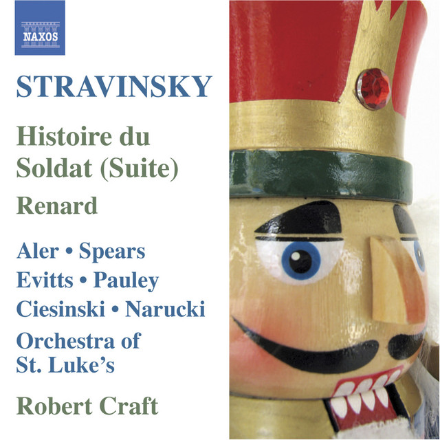 Stravinsky: Histoire Du Soldat Suite - Renard