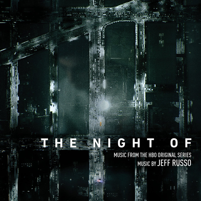 The Night Of (Music from the HBO Original Series) - Official Soundtrack