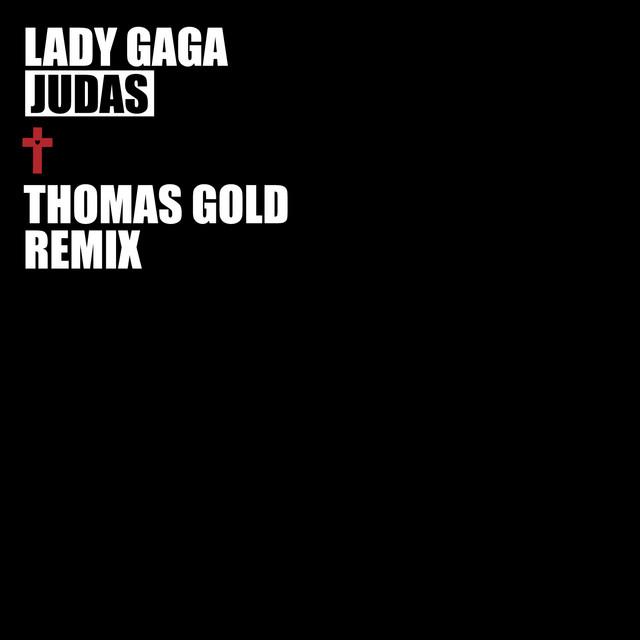 Judas (Thomas Gold Remix)