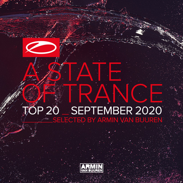 A State Of Trance Top 20 - September 2020 (Selected by Armin van Buuren)