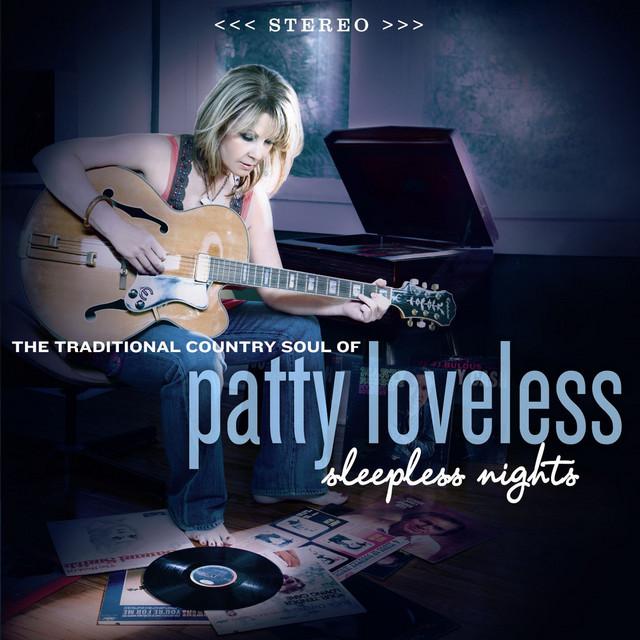 Sleepless Nights - Album by Patty Loveless   Spotify