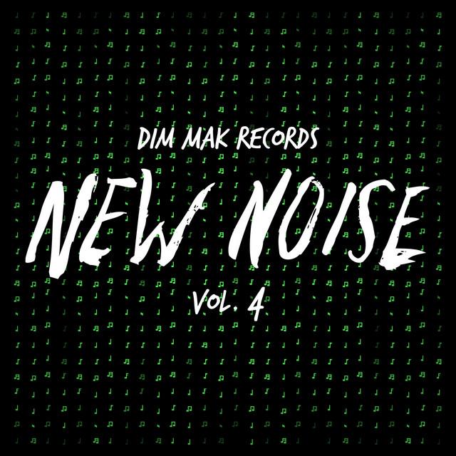 Dim Mak Records New Noise, Vol. 4