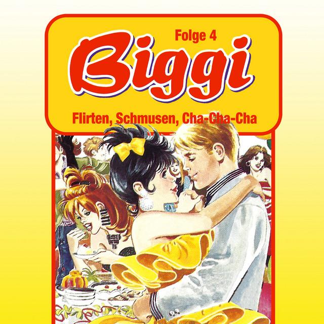 Folge 4: Flirten, Schmusen, Cha-Cha-Cha Cover