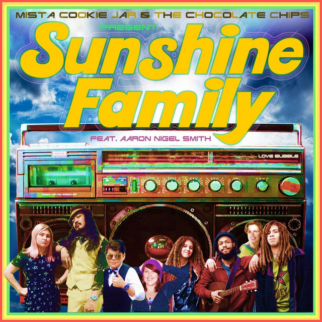 Sunshine Family (feat. Aaron Nigel Smith) by Mista Cookie Jar
