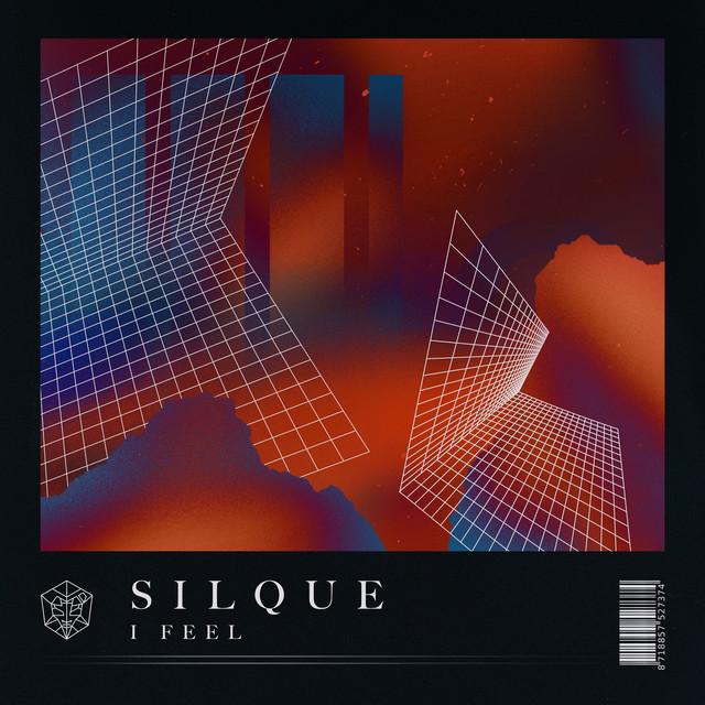 Silque - I Feel