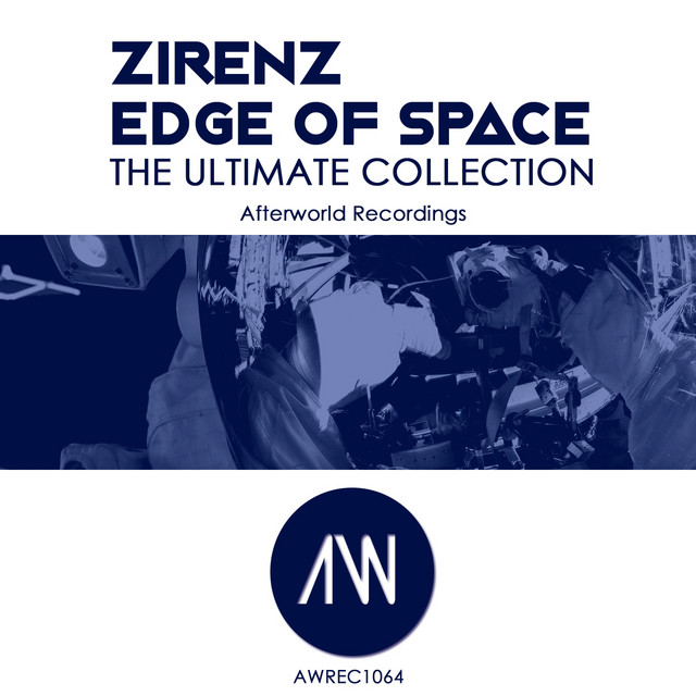Zirenz Edge of Space the Ultimate Collection