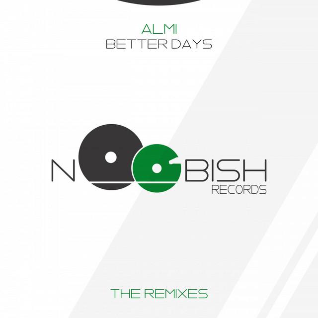 Better Days (The Remixes)