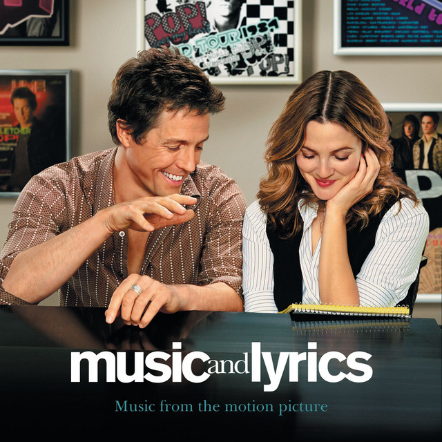Music And Lyrics - Music From The Motion Picture - Official Soundtrack