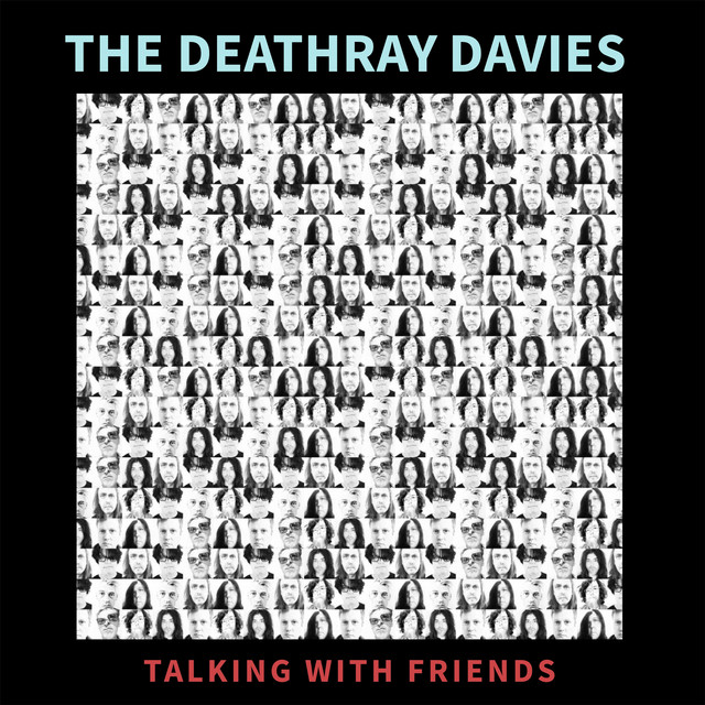 Talking with Friends - Single by The Deathray Davies | Spotify