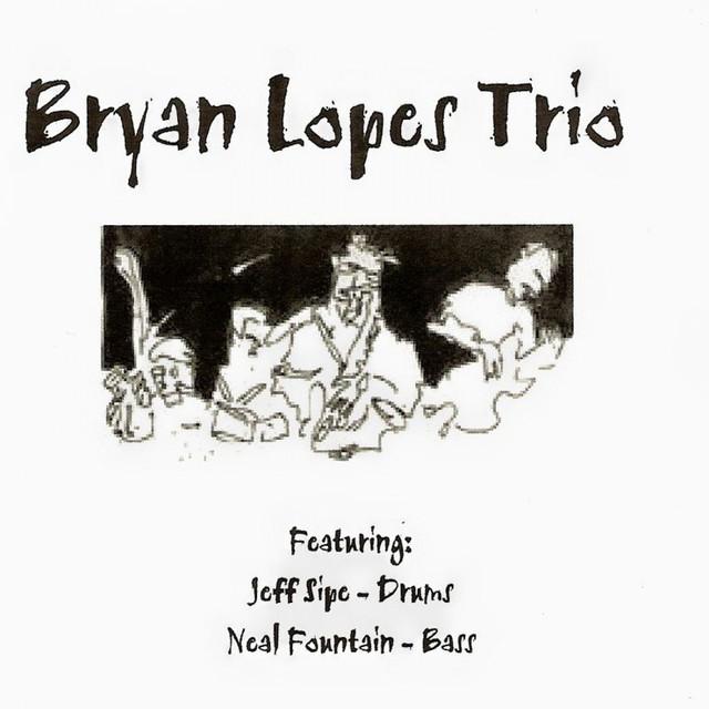 Bryan Lopes Trio Volume 1