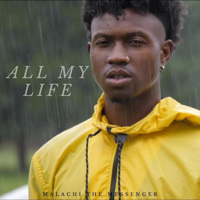 Malachi the Messenger - All My Life