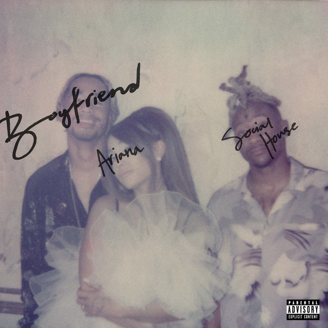 Ariana Grande boyfriend (with Social House) acapella