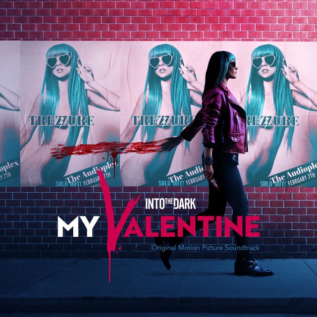 Into the Dark: My Valentine (Original Motion Picture Soundtrack)