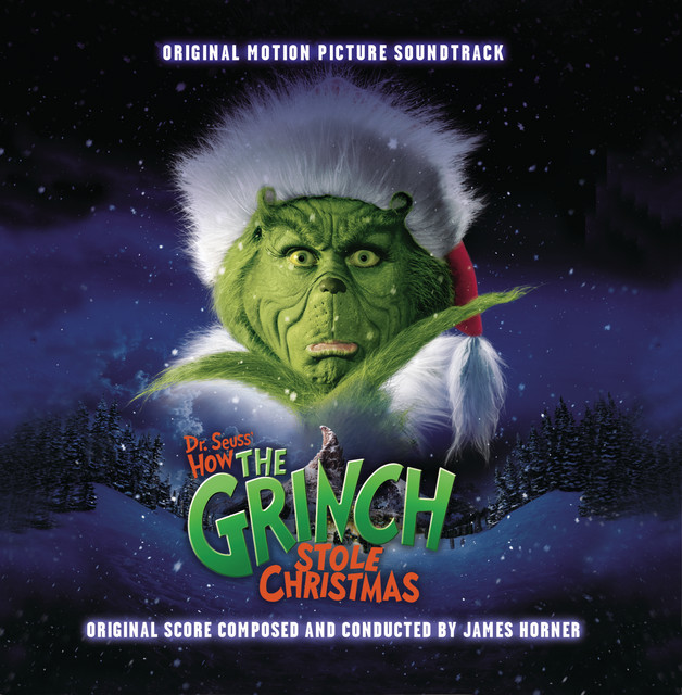 Dr. Seuss' How The Grinch Stole Christmas - Official Soundtrack