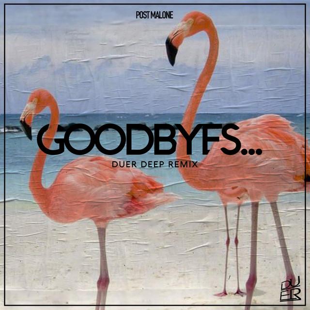 Goodbyes (Remix)