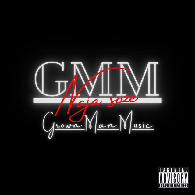 GMM: Grown Man Music