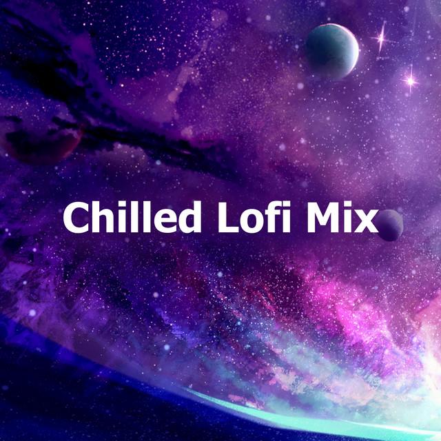 Chilled Lofi Mix