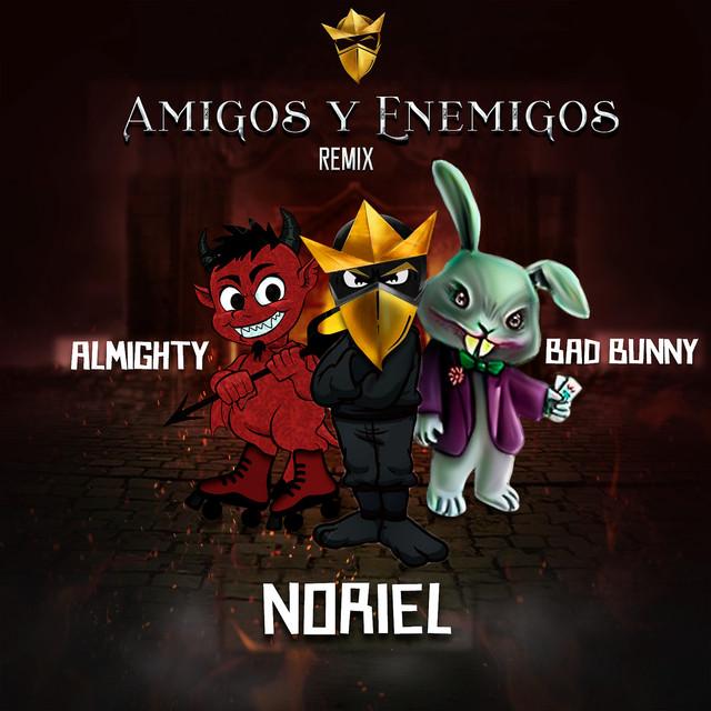 Amigos y Enemigos (Remix)
