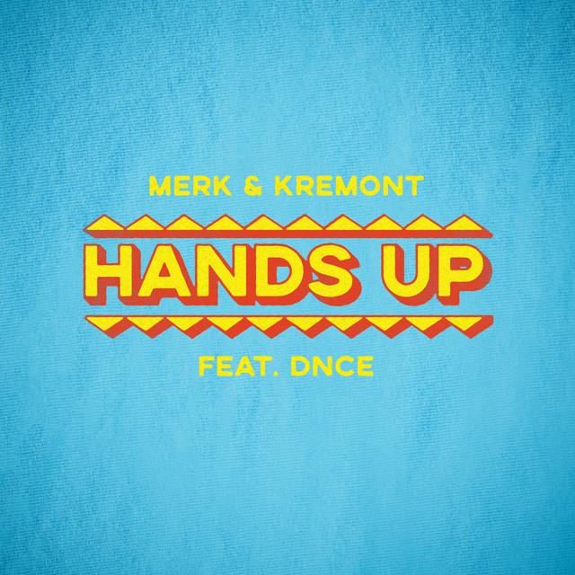 Hands Up (feat. DNCE)