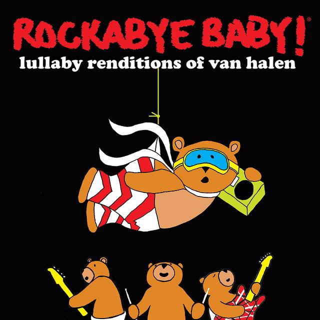 Lullaby Renditions of Van Halen by Rockabye Baby!