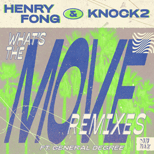What's the Move (feat. General Degree) [Remixes]