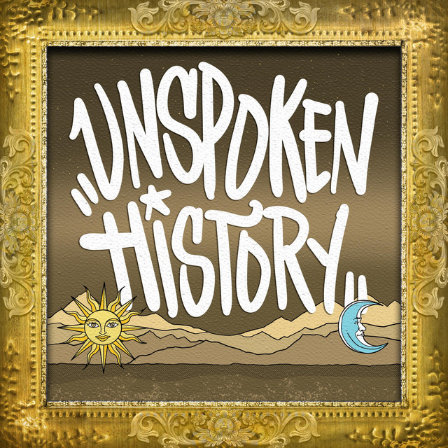 Unspoken History by Secret Agent 23 Skidoo