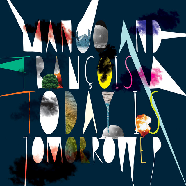 Today Is Tomorrow EP