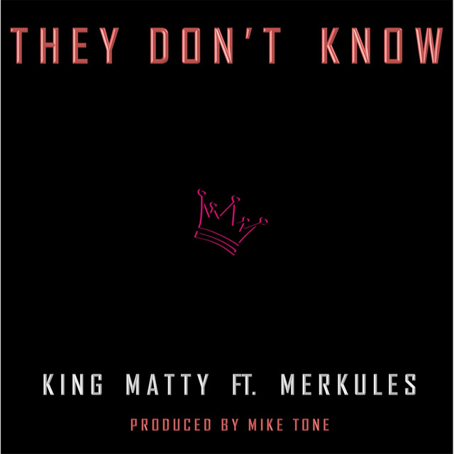 They Don't Know (feat. Merkules)