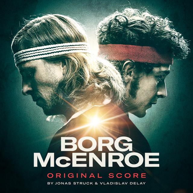 Borg McEnroe (Original Score)