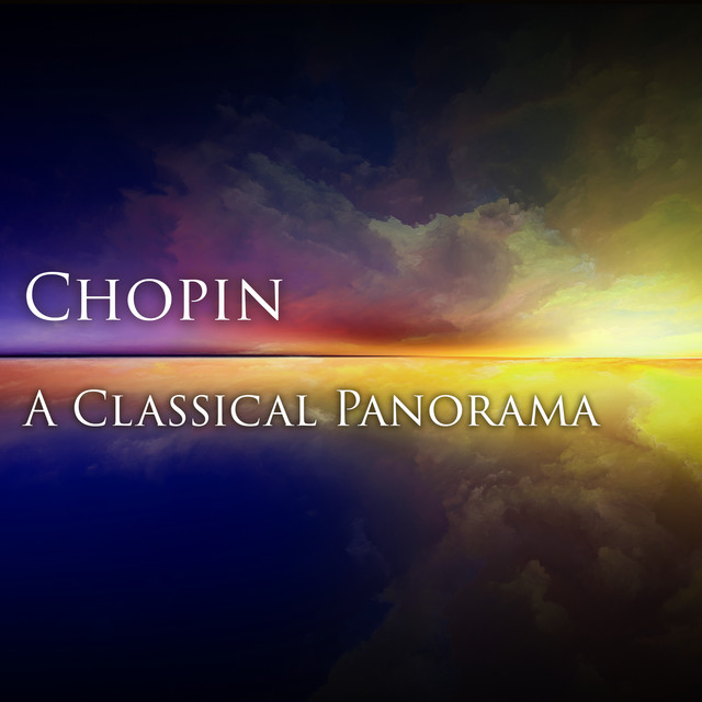 Chopin: A Classical Panorama
