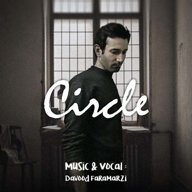 Circle by Davood Faramarzi on Spotify