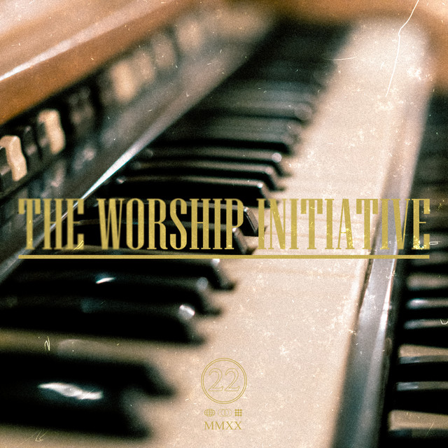 The Worship Initiative, Vol. 22