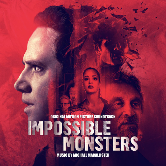 Impossible Monsters (Original Motion Picture Soundtrack)