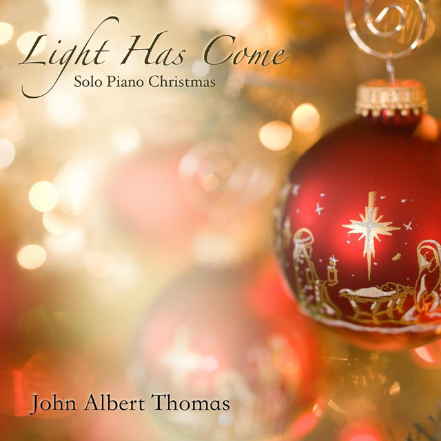 Light Has Come (Solo Piano Christmas) Image