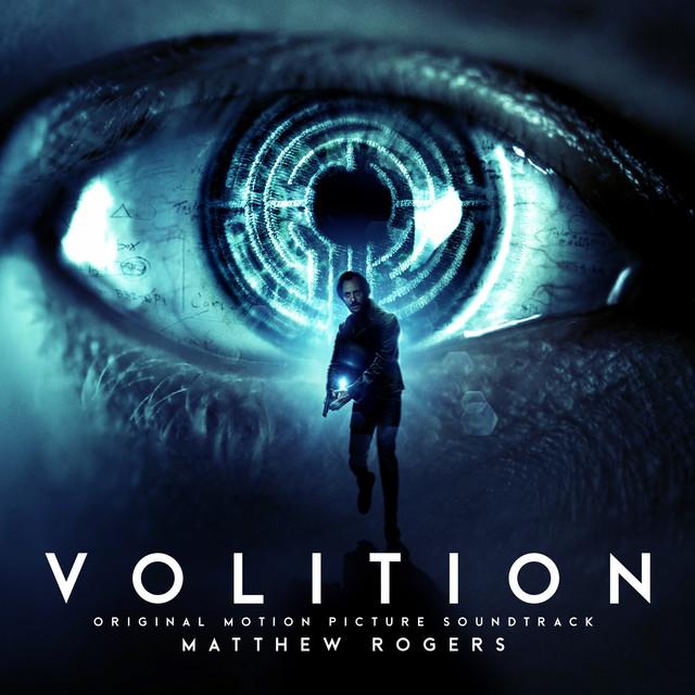 Volition (Original Motion Picture Soundtrack) – Matthew Rogers