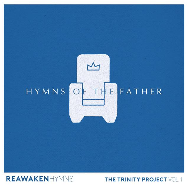 Nathan Drake - Hymns Of The Father (Reawaken Hymns)