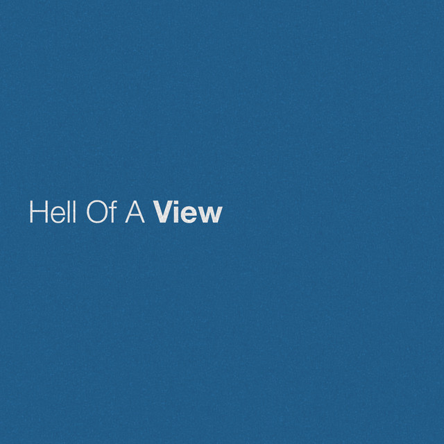 Hell Of A View cover