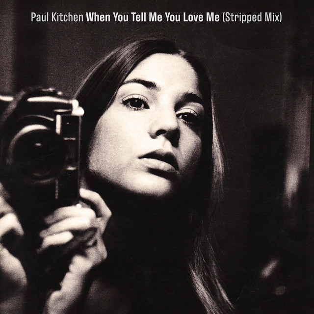 When You Tell Me You Love Me (Stripped Mix)