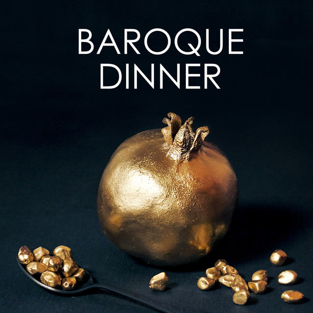 Baroque dinner