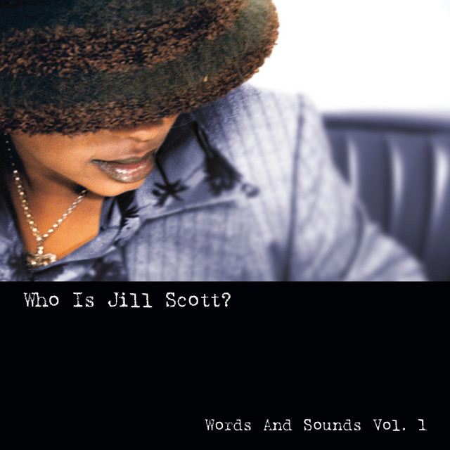 Album cover for Who Is Jill Scott: Words And Sounds, Vol. 1 (Remastered) by Jill Scott
