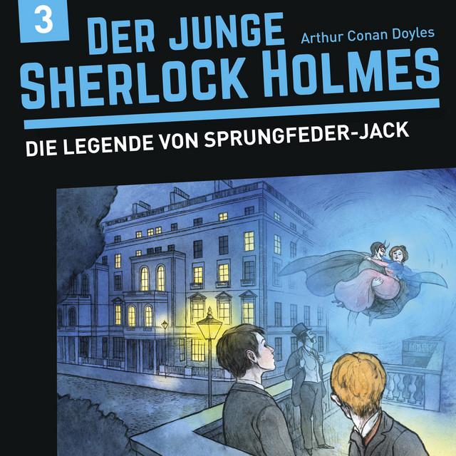 Der junge Sherlock Holmes, Folge 3: Die Legende von Sprungfeder-Jack Cover